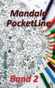 Mandala Pocketline Band 2 - Entspannen Mit Mandalas - Mandala Malbuch Fur Erwachsene [GER]