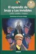 El Aprendiz de Brujo y Los Invisibles [Spanish]