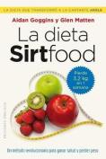 Dieta Sirtfood, La [Spanish]