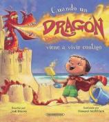 Cuando Un Dragon Viene a Vivir Contigo [Spanish]