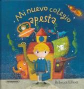 Mi Nuevo Colegio Apesta [Spanish]