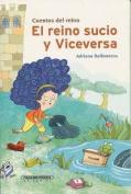 El Reino Sucio y Viceversa [Spanish]
