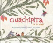 Guachipira Va de Viaje [Spanish]