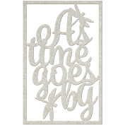 FabScraps DC77002 Die - Cut Grey Chipboard Word - As Time Goes By 11cm x 7.6cm .