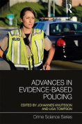 Advances in Evidence-Based Policing