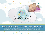 BabiesFirst Waterproof Crib Mattress Protector/ Pad- 100% Organic Cotton Crib Cover- Soft & Breathable Infant Bumper- Hypoallergenic, Fitted Pad- Fits Most Cribs- Best Baby Shower Gift- Bonus Included