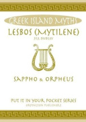 Lesbos: Sappho and Orpheus.