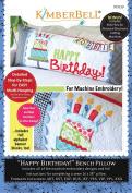 Kimberbell Machine Embroidery Happy Birthday Bench Pillow CD