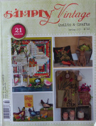 Simply Vintage Quilts and Crafts ~ Spring 2017 ~No 22