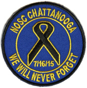 NOSC CHATTANOOGA WE WILL NEVER FORGET 7/16/15 ROUND PATCH - Colour - Veteran Owned Business.