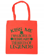 HippoWarehouse Kiss me I was born in February the birth of legends Tote Shopping Gym Beach Bag 42cm x38cm, 10 litres
