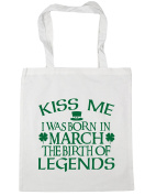 HippoWarehouse Kiss me I was born in March the birth of legends Tote Shopping Gym Beach Bag 42cm x38cm, 10 litres