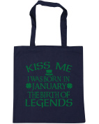 HippoWarehouse Kiss me I was born in January the birth of legends Tote Shopping Gym Beach Bag 42cm x38cm, 10 litres