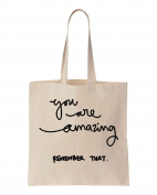 You Are Amazing, Remember That Cotton Canvas Tote Bag