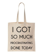 I Got So Much Procrastinating Done Today Cotton Canvas Tote Bag