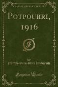 Potpourri, 1916