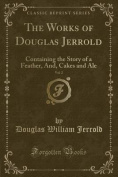The Works of Douglas Jerrold, Vol. 2
