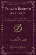 Flower Beneath the Foot