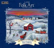 Lang Folk Art 2018 Wall Calendar