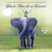 You're Here for a Reason [Board book]