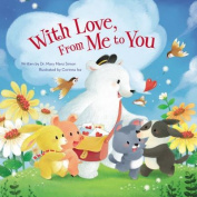 With Love, From Me to You [Board book]