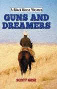 Guns and Dreamers