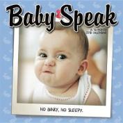 Baby Speak 2018 Wall Calendar