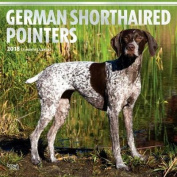 2018 German Shorthaired Pointers Wall Calendar