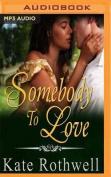 Somebody to Love (Somebody) [Audio]