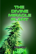 The Divine Miracle Plant
