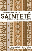 Messagers de La Saintete [FRE]