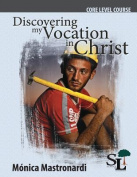 Discovering My Vocation in Christ