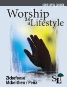 Worship as a Lifestyle