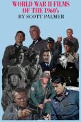 World War II Films of the 1960s