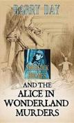 The Alice in Wonderland Murders [Large Print]
