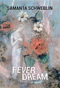 Fever Dream [Large Print]