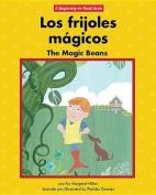 Los Frijoles Magicos/The Magic Beans  [Spanish]