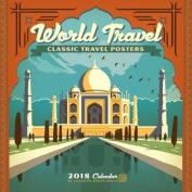 World Travel Classic Posters 2018 Wall Calendar