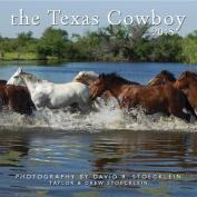 2018 Texas Cowboy Calendar