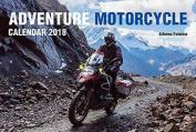 Adventure Motorcycle Calendar 2018