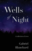 Wells of Night