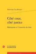 Cote Cour, Cote Justice [FRE]