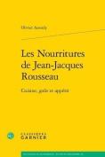 Les Nourritures de Jean-Jacques Rousseau [FRE]