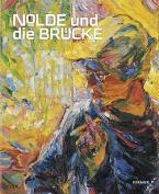 Nolde Und Die Brucke [GER]
