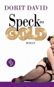 Speck Zu Gold [GER]