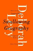Swallowing Geography