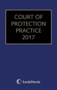Court of Protection Practice 2017