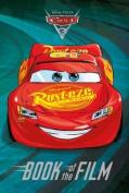 Disney Pixar Cars 3 Book of the Film