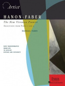 Hanon-Faber the New Virtuoso Pianist Selections