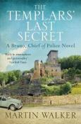 The Templars' Last Secret